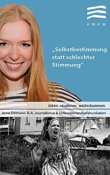 Anne Dittmann, Studentin B.A. Journalismus und UnternehmenskommunikationAnne Dittmann, Studentin B.A. Journalismus und Unternehmenskommunikation